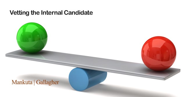 Vetting the Internal Candidate